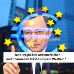 Draghi Finanzcrash EU
